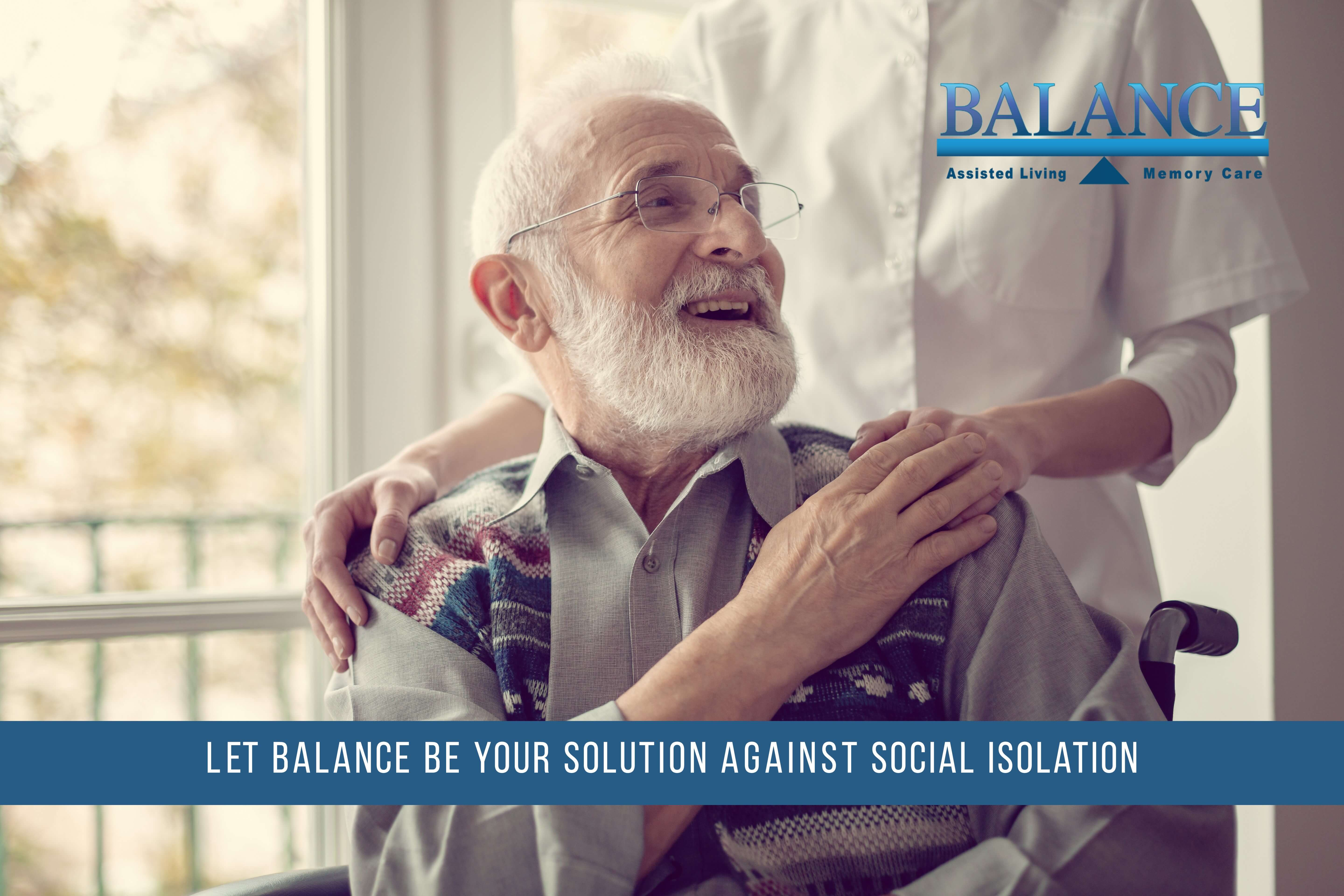 The Balance Solution to Social Isolation